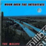 Mollys - Moon Over The Interstate cd musicale di MOLLYS