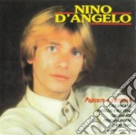 Nino D'Angelo - 10 Anni Insieme cd musicale di D'ANGELO NINO