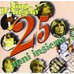 Nino D'Angelo - 25 Anni Insieme cd musicale di D'ANGELO NINO