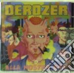 Derozer - Alla Nostra Eta cd musicale di DEROZER