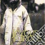 Henrys - Joyous Porous cd musicale di HENRYS