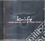 Knife - The Soul Of The Bull cd musicale di KNIFE