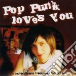 POP PUNK LOVES YOU cd musicale di AA.VV.