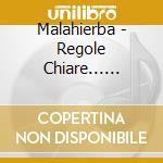 Malahierba - Regole Chiare... Risultati Incerti cd musicale di MALAHIERBA