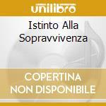 ISTINTO ALLA SOPRAVVIVENZA cd musicale di SPLEEN FLIPPER