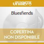BLUESFIENDS cd musicale di TREVES BLUES BAND