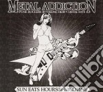 Metal Addiction cd musicale di ARTISTI VARI