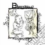 Bianconiglio - Qualsiasi Ovunque Sia cd musicale di BIANCONIGLIO