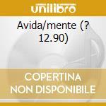 AVIDA/MENTE (? 12.90) cd musicale di ORGANICA