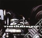 Dub Synk - Dub Ex Machina cd musicale di DUBSYNC