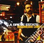 Massimiliano Larocca - La Breve Estate cd musicale di LAROCCA MASSIMILIANO