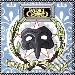 Radici Nel Cemento - Il Paese Di Pulcinella cd musicale di RADICI NEL CEMENTO