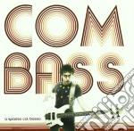 Combass - A Spasso Col Basso cd musicale di COMBASS
