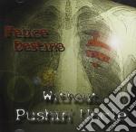 Without Pushing Uncle - Felice Destino cd musicale di WITHOUT PUSHING UNCL