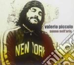 Valerio Piccolo - Suono Nell'aria cd musicale di Valerio Piccolo