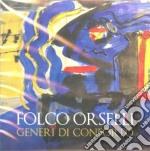 Folco Orselli - Generi Di Conforto cd musicale di Folco Orselli