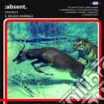 Absent - Sonorizza Il Regno Animale cd musicale di Absent