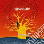 Meganoidi - Welcome In Disagio cd musicale di Meganoidi