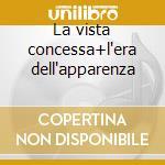 La vista concessa+l'era dell'apparenza cd musicale di Roberto Angelini