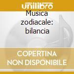 Musica zodiacale: bilancia cd musicale di Chris Glassfield