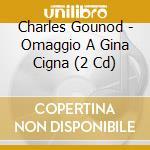 Gina cigna: omaggio (1929 - 1942) cd musicale di Cigna g. - vv.aa.