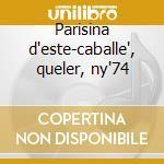 Parisina d'este-caballe', queler, ny'74 cd musicale di Donizetti