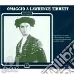 Lawrence tibbet: omaggio (arie 1926-39) cd musicale di Tibbett l. -vv.aa.