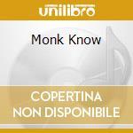 MONK KNOW cd musicale di KNOW QUARTET