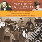 Jazz In Italy In The 50s - The Rise Of Dolce Vita cd musicale di AA.VV.