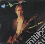 Mick Clarke Band - Rock Me cd musicale di CLARKE MICK
