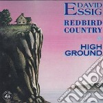 David Essig - Redbird Country & High... cd musicale di DAVID ESSIG