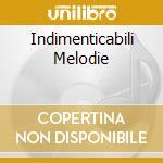 INDIMENTICABILI MELODIE cd musicale di SAX JOHNNY