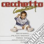 Cecchetto Compilation cd musicale di ARTISTI VARI