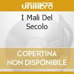 I MALI DEL SECOLO cd musicale di CELENTANO ADRIANO