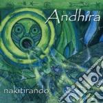 Andhira - Nakitirando cd musicale di ANDHIRA