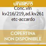 Conc.vln kv216/219,ad.kv261 etc-accardo cd musicale di Wolfgang Amadeus Mozart