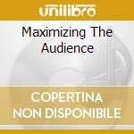 MAXIMIZING THE AUDIENCE cd musicale di MERTENS WIM