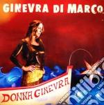 Ginevra Di Marco - Donna Ginevra cd musicale di GINEVRA DI MARCO