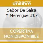 Sabor De Salsa Y Merengue #07 cd musicale di
