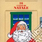 16 Canti Di Natale cd musicale di