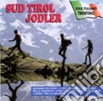Sud Tirol Jodler cd musicale di
