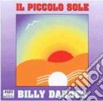 Billy Dardes - Il Piccolo Sole cd musicale di