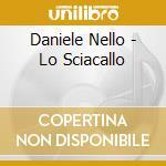 LO SCIACALLO cd musicale di DANIELE NELLO