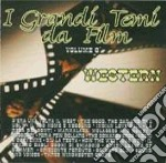 I Grandi Temi Da Film  #09 - Western cd musicale di