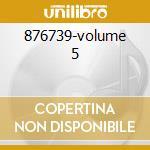 876739-volume 5 cd musicale di Grandi band 60/70