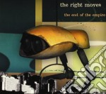 Right Moves - End Of The Empire cd musicale di Moves Right