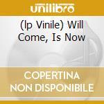 (LP VINILE) WILL COME, IS NOW lp vinile di Ronnie Boykins