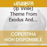 (LP VINILE) THEME FROM EXODUS AND... lp vinile di Eddie Harris