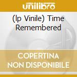 (LP VINILE) TIME REMEMBERED lp vinile di Bill Evans