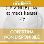 (LP VINILE) Live at max's kansas city lp vinile di Velvet Underground